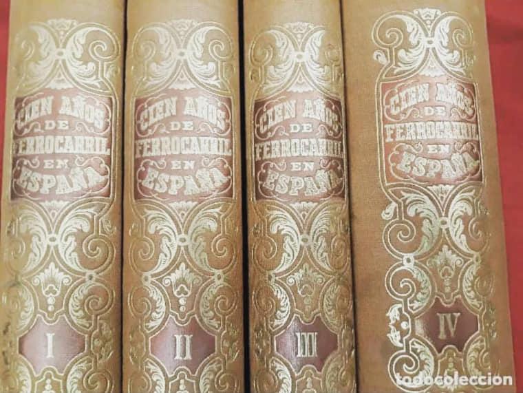 Cien años de ferrocarril en España (4 tomos)